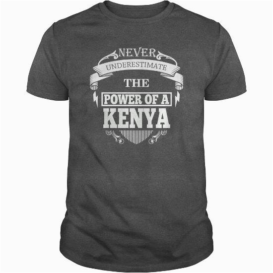 kenya never underestimate the power of kenya kenya name birthday gifts for kenya kenya shirts kenya t shirt best sellers v1eqh