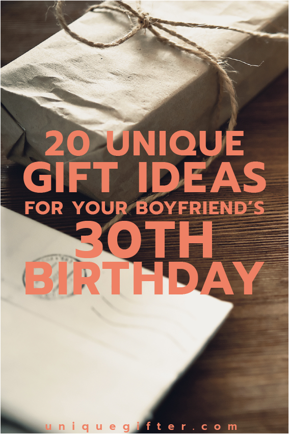20 gift ideas boyfriends 30th birthday