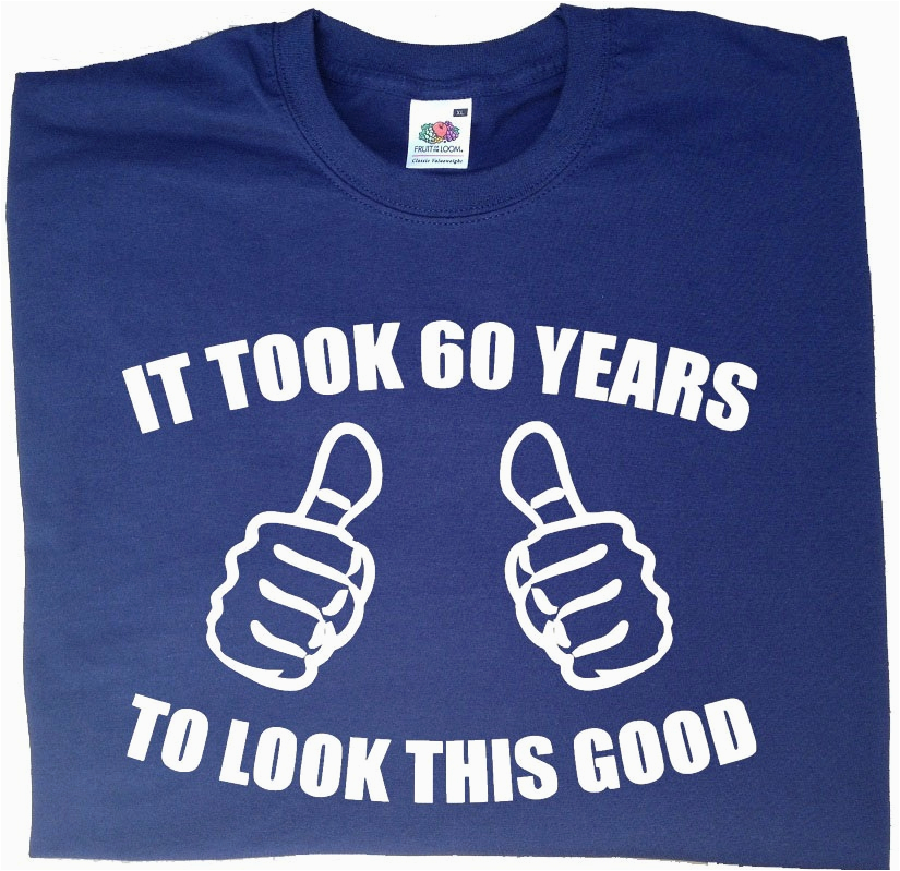 product it took 60 years to look this good t shirt mens funny 60th birthday gifts presents