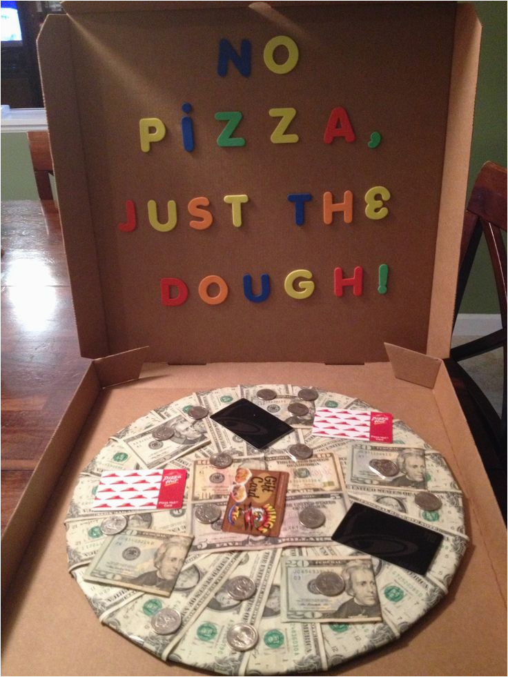Good Ideas for Girlfriend 30th Birthday Presents for Him Uk No Pizza Just the Dough Made This for My son 39 S 19th
