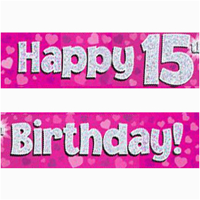 pink silver holographic happy 15th birthday banner c6x13821377
