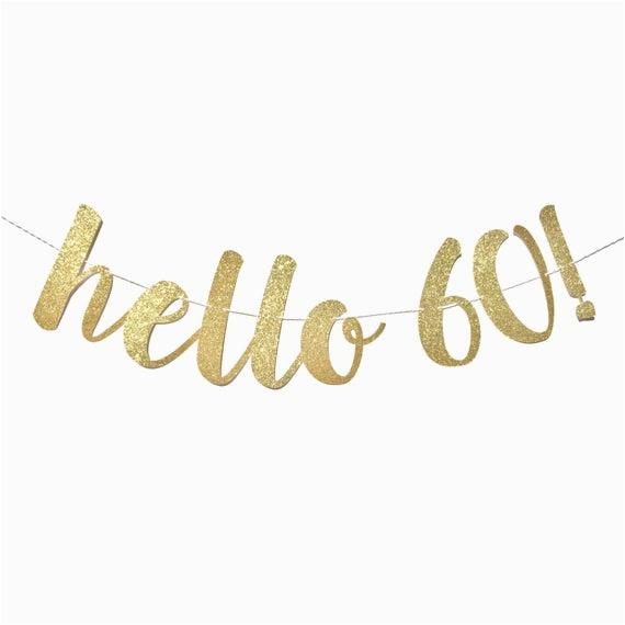 hello 60 birthday banner 60th birthday