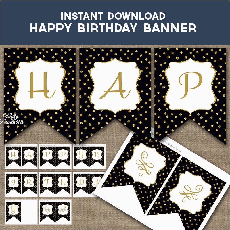 Happy Birthday Banner Black and White Printable Happy Birthday Banner Black Gold Dots Nifty Printables