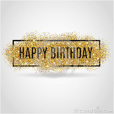 stock illustration gold happy birthday sparkles background background greeting background card flyer poster sign banner web image67423577