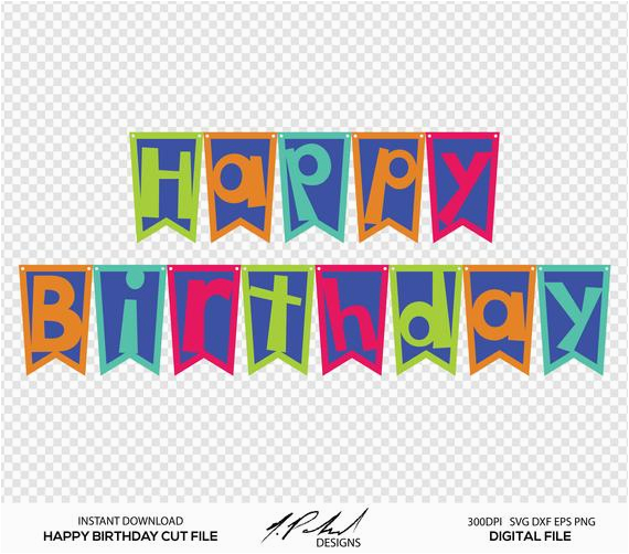 happy birthday banner digital cut file