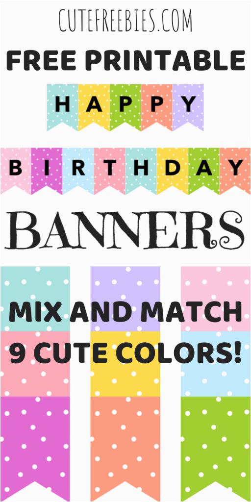 Happy Birthday Banners Colorful Happy Birthday Banners Buntings Free Printable Cute
