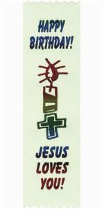 happy birthday jesus loves you ribbons