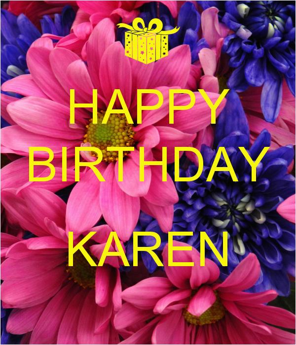 Happy Birthday Karen Banner Pin Memes Happy Birthday Memebase 61 Kootationcom Cake On