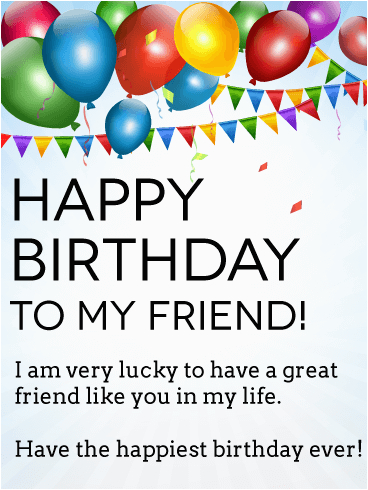 im lucky to have you happy birthday card for friends