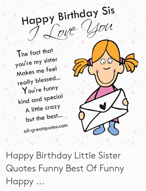 happy birthday sis i lave vyru the fact that youre 51472781 png