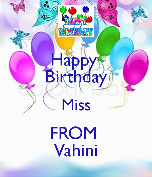 happy birthday miss from vahini 5