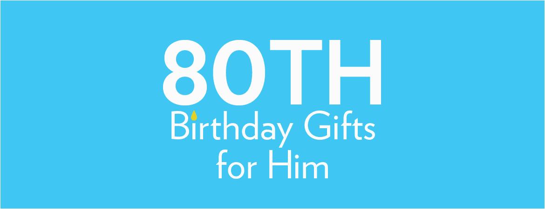 80th birthday gifts