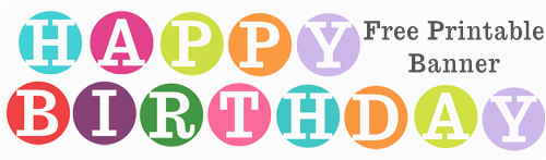 Print at Home Happy Birthday Banner Free Printable Happy Birthday Banner Archives Karen