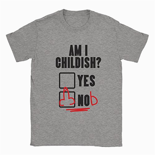 am i childish mens t shirt funny rude offensive birthday present gift dad top