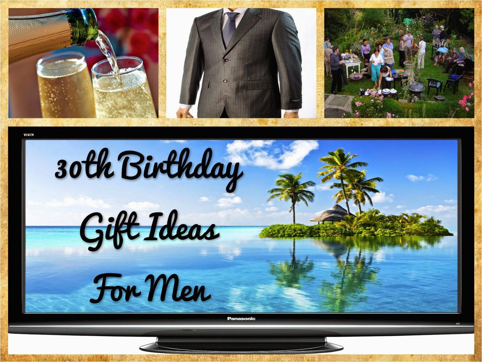 30th birthday gift ideas for men