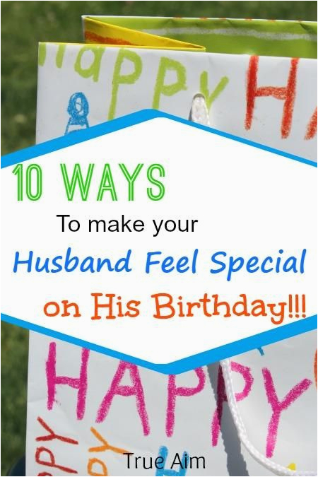 Special 40th Birthday Present for Husband 10 Ways to Make Your Husband Feel Special On His Birthday