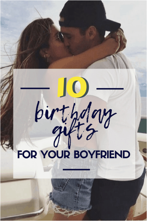 birthday gifts for your boyfriend