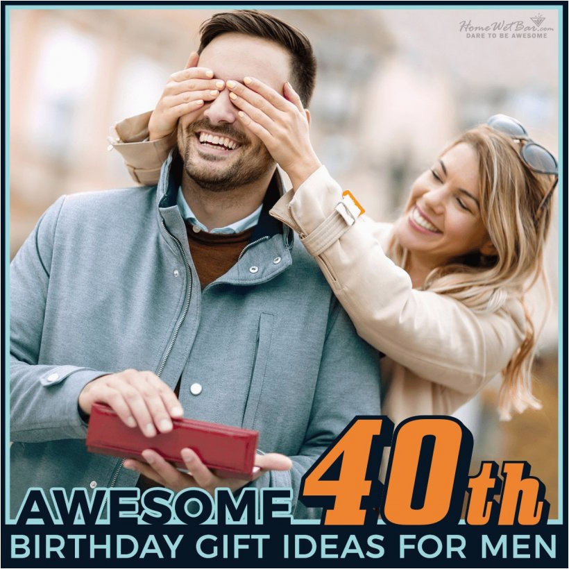 Top 40th Birthday Gifts for Him 29 Awesome 40th Birthday Gift Ideas for Men