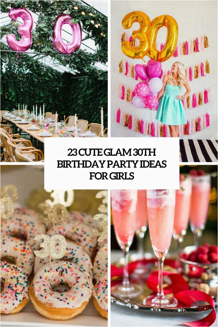 30th girls birthday party ideas