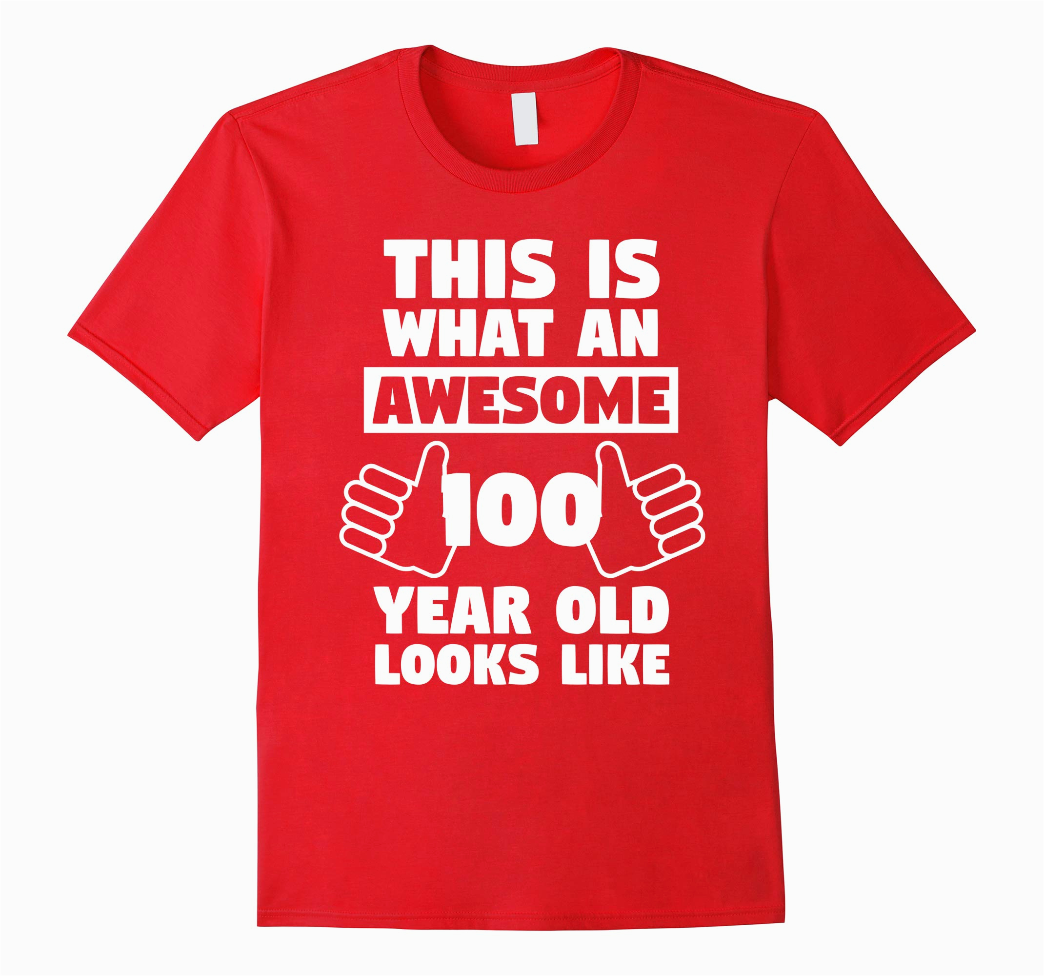 awesome 100 year old birthday gift fun 100th birthday shirt rt
