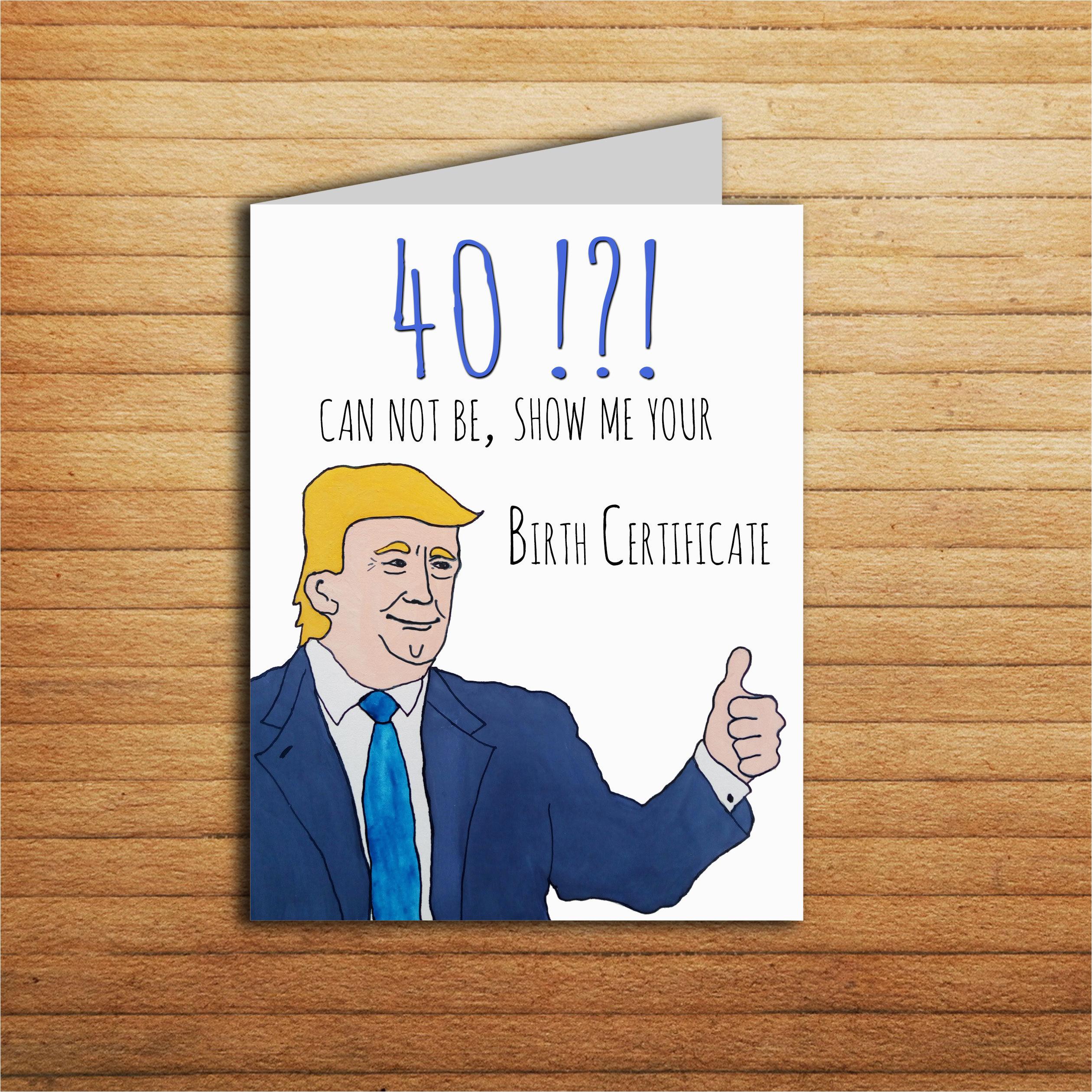40th birthday card donald trump card