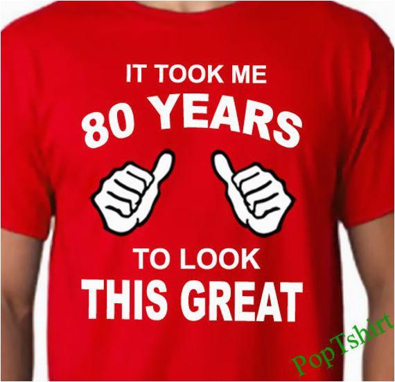 80th Birthday Gifts for Man 80th Birthday Tshirt 80th Birthday Shirt Mens 80th Birthday