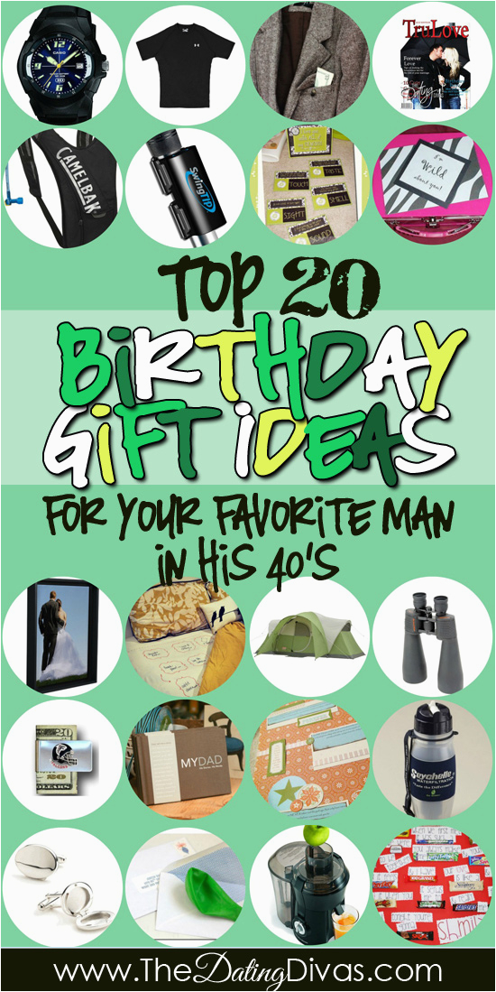 Best 40 Birthday Gifts for Him Birthday Gifts for Him In His 40s the Dating Divas