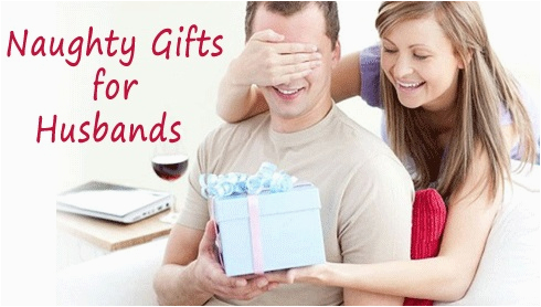 5 great naughty gifts for husbands birthday in india