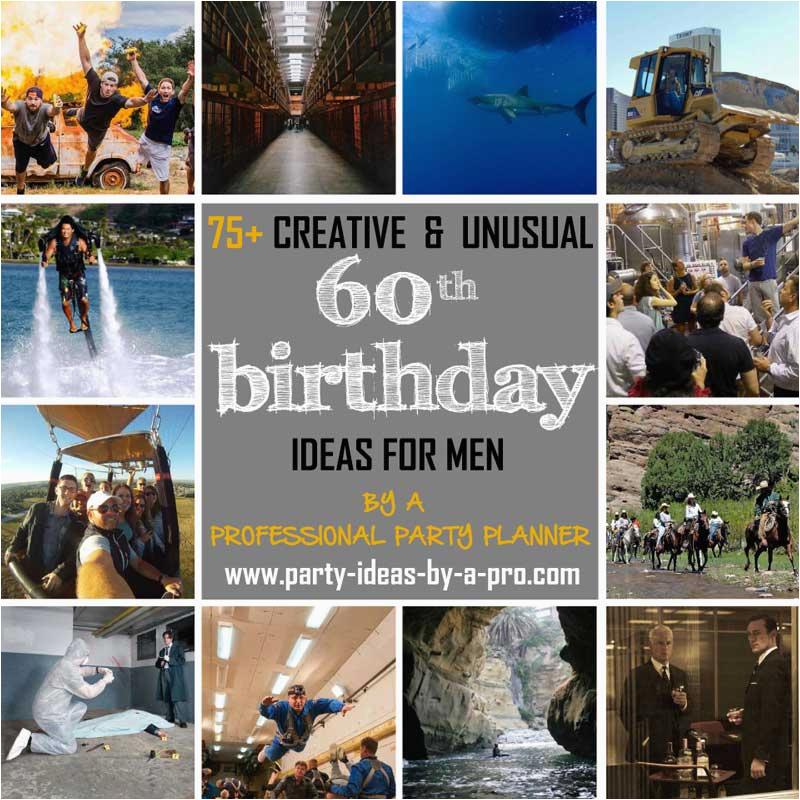 60th birthday ideas for men