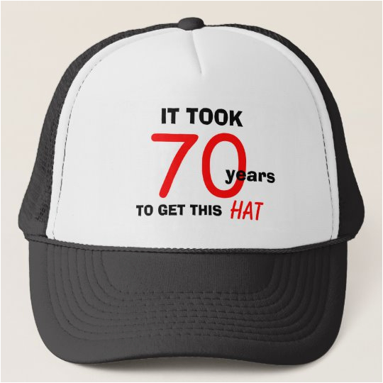 70th birthday gag gifts hat for men 148375397706874677