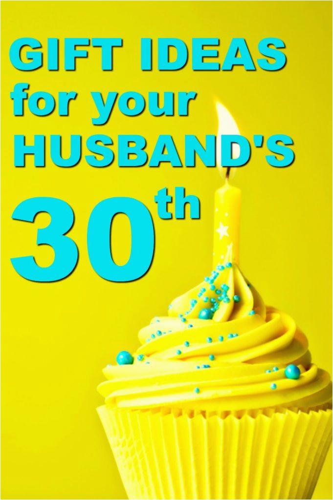 gift ideas husbands 30th birthday