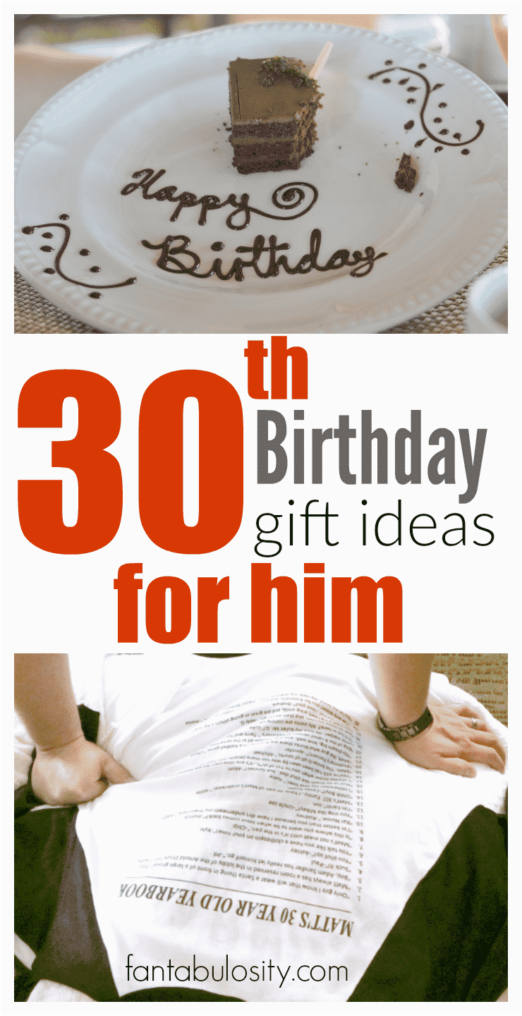 30th birthday gift ideas him