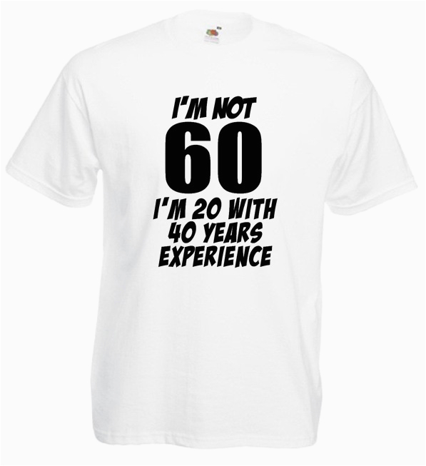 product im not 60 mens funny 60th birthday gifts presents t shirt