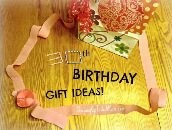 30th birthday gift ideas for my husband