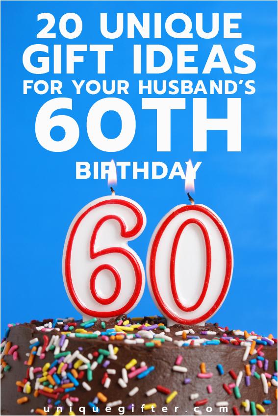 20 gift ideas husbands 60th birthday