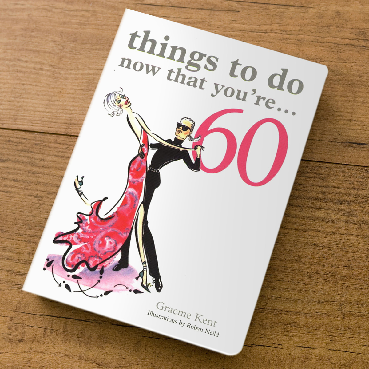things to do now that youre 60 gift book