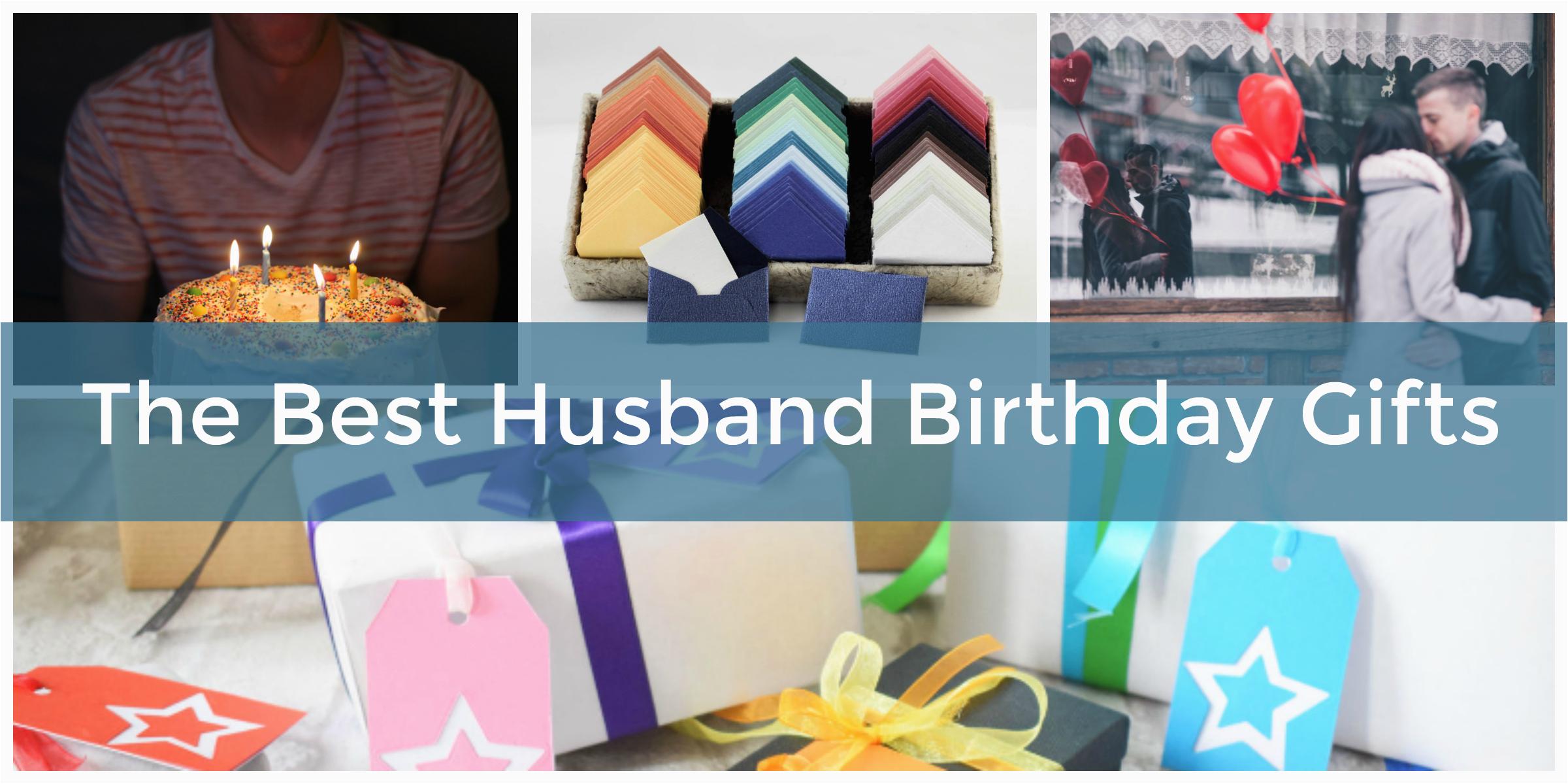 best gifts husbands birthday show love