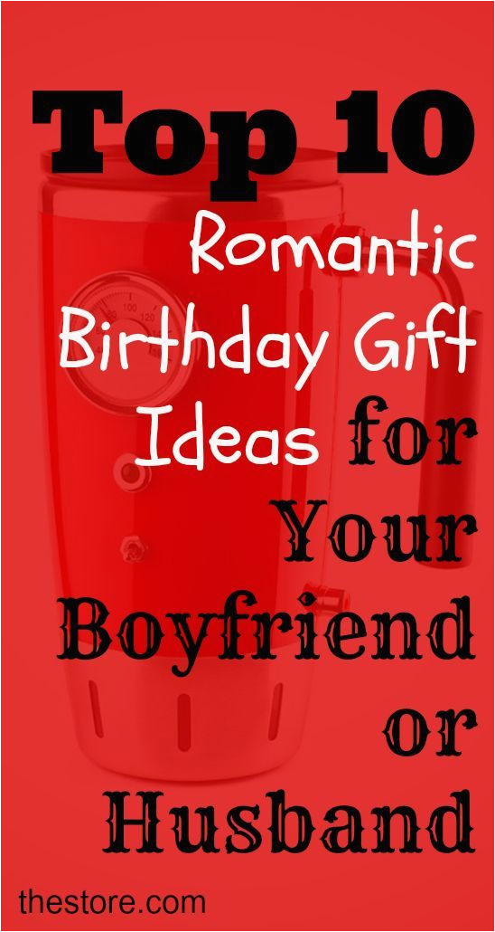 What are the Best Birthday Gifts for Boyfriend Pin by Lisa Fun Money Mom Recipes Parenting Travel