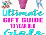 10 Year Old Birthday Girl Gift Ideas Best Gifts for 10 Year Old Girls Teen Fun Amazing Gifts