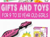 10 Year Old Birthday Girl Gift Ideas Best Gifts for 9 Year Old Girls In 2017 10 Years