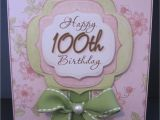100th Birthday Card Ideas Paperpastime 100th Birthday