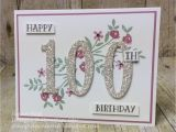 100th Birthday Card Ideas Stamping Inferno Number Of Years for What Will You Stamp