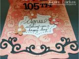 105th Birthday Card Altered Scrapbooking Happy 105th Birthday Agnes