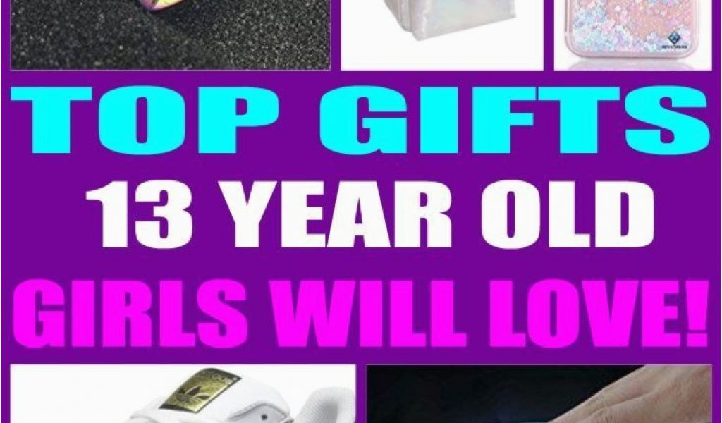 13th Birthday Gifts For Her Best 13 Year Old Girls
