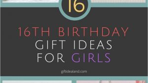 16th Birthday Gifts for Her 16 Unique 16th Birthday Gift Ideas for Girl