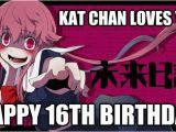 16th Birthday Meme Kat Chan Loves You Happy 16th Birthday Happy Birthday