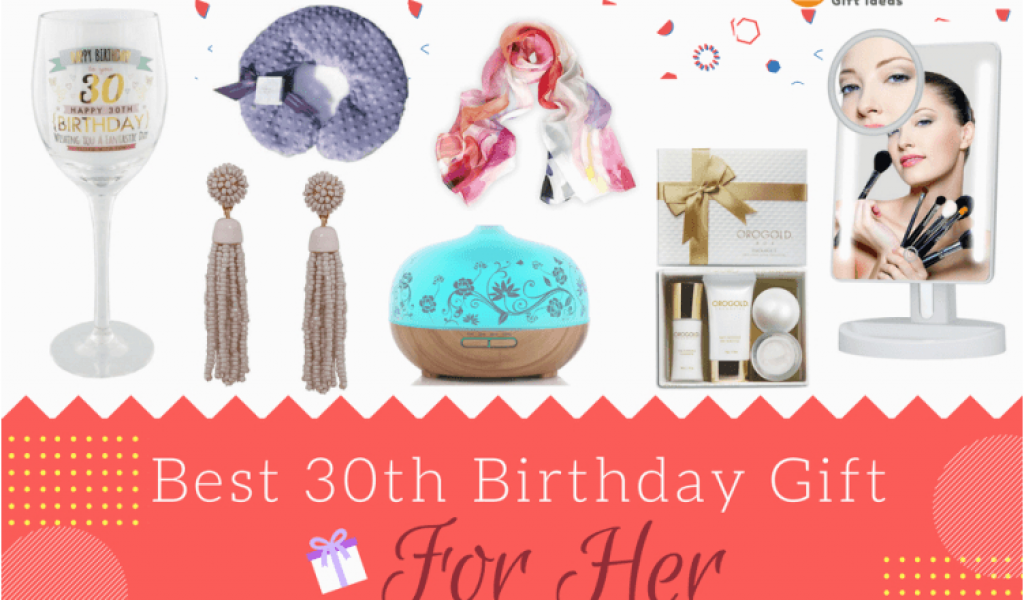 18 Birthday Gifts For Her Great 30th