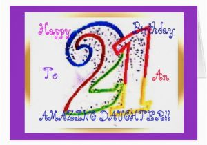 21 Birthday Cards for Daughter Happy 21st Birthday