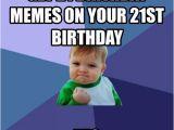 21 Birthday Memes 20 Funniest Happy 21st Birthday Memes Sayingimages Com