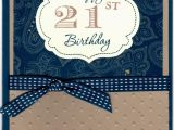 21st Birthday Cards for son Stampin with Kim Happy 21st Birthday to My son